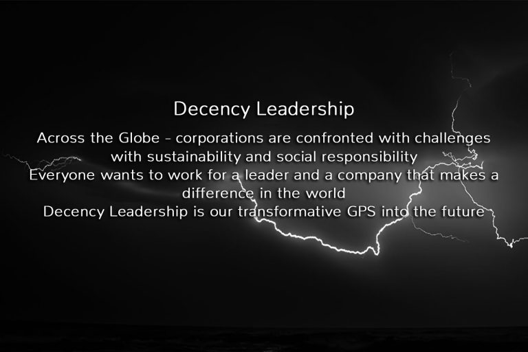 Change the world through Decency Leadership